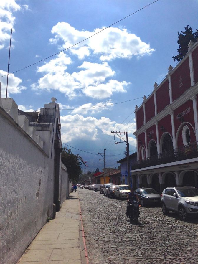 In Antigua Guatemala There's a Volcano at the end of the Street!